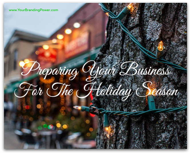 Preparing Your Business For The Holidays